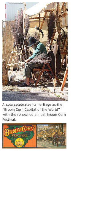 "Arcola celebrates its heritage as the ""Broom Corn Capital of the World"" with the renowned annual Broom Corn Festival."